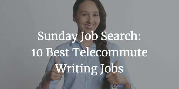 best telecommute writing jobs from flexjobs